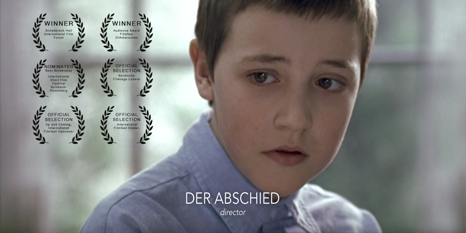 Der Abschied / The Last Goodbye - Regie / Directed by Sören Schulz